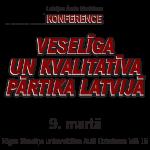 9.marts – konference – Veselīga un kvalitatīva pārtika Latvijā