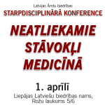 """1.aprīlis – Liepāja – Starpdisciplinārā konference """"Neatliekamie stāvokļi medicīnā"""""""