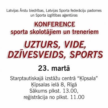 Konference – UZTURS, VIDE, DZĪVESVEIDS, SPORTS – 23.marts Rīga