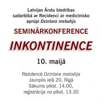 10.maijs – Seminārkonference – Inkontinence