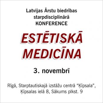 ESTĒTISKĀ MEDICĪNA – 3. novembris, Rīga, Ķīpsala