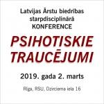 Starpdisciplinārā konference Psihotiskie traucējumi 2. marts, Rīga, RSU