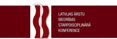 Latvijas Ārstu biedrības Starpdisciplināra konference